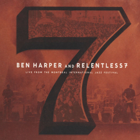 Ben Harper And The Relentless Seven - Live From The Montreal International Jazz Festival