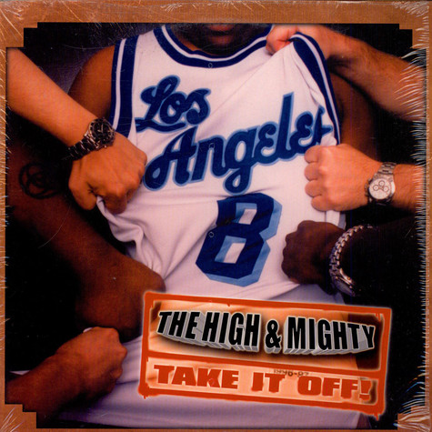 High & Mighty - Take it off! feat. Vast Aire of Cannibal Ox