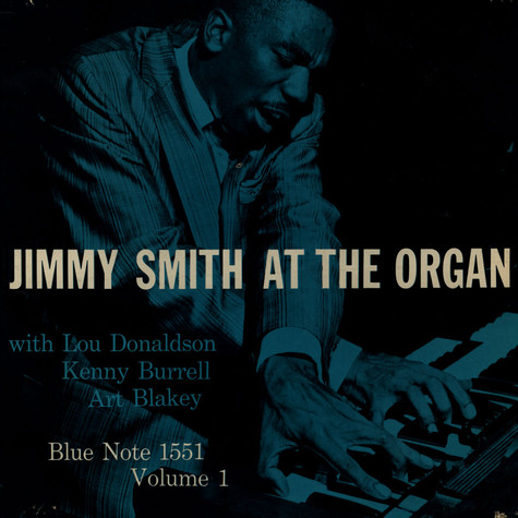 Jimmy Smith - Jimmy Smith At The Organ Volume 1