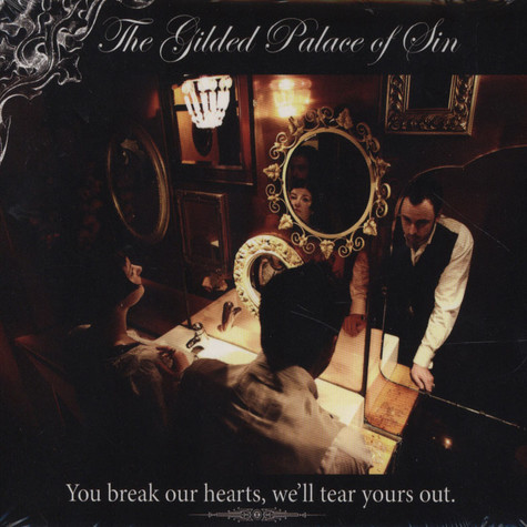 Gilded Palace Of Sin, The - You Break Our Hearts, We'll Tear Yours Out