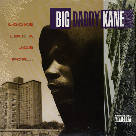 Big Daddy Kane - Looks like a job for ...