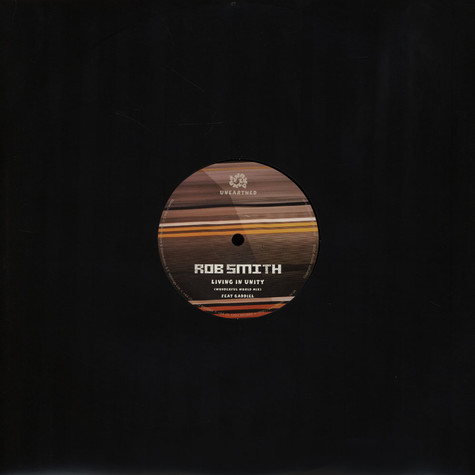 Rob Smith / Smith & Mighty - Living In Unity / B Line Fi Blo