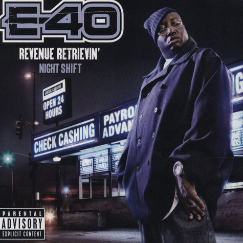 E-40 - Revenue Retrievin - Night Shift
