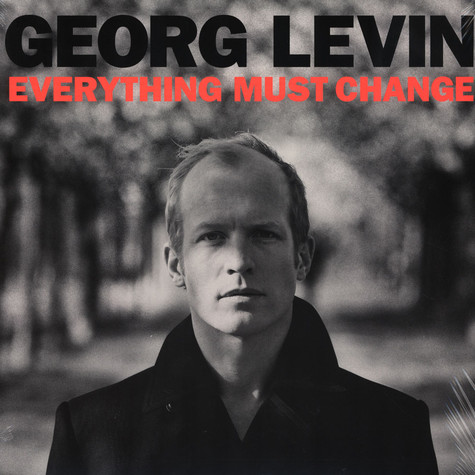 Georg Levin - Everyhing Must Change