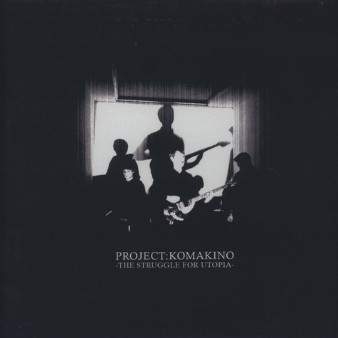 Projekt Komakino - The Struggle For Utopia