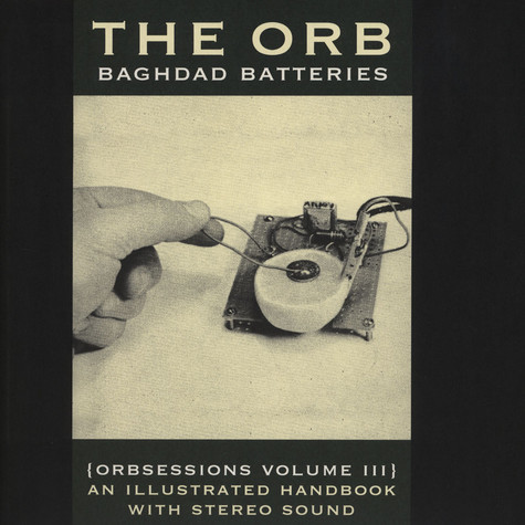 Orb, The - Baghdad Batteries: Orbsessions #3