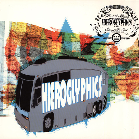 Hieroglyphics - What the funk