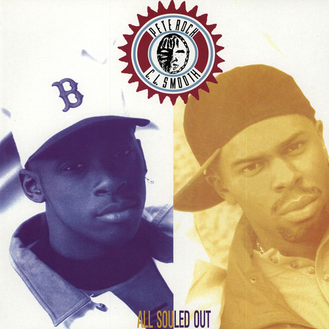 Pete Rock and C.L. Smooth - All Souled Out