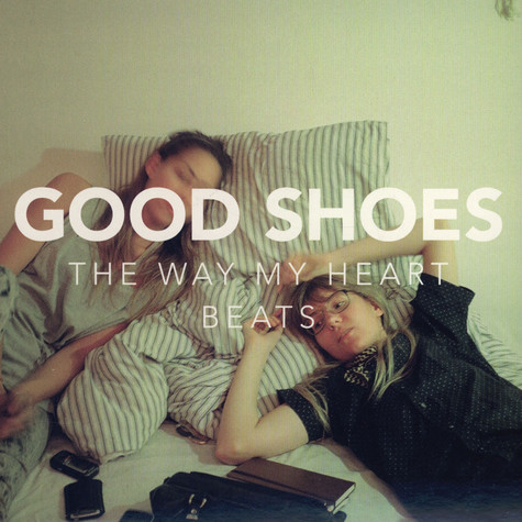 Good Shoes - The Way My Heart Beats EP