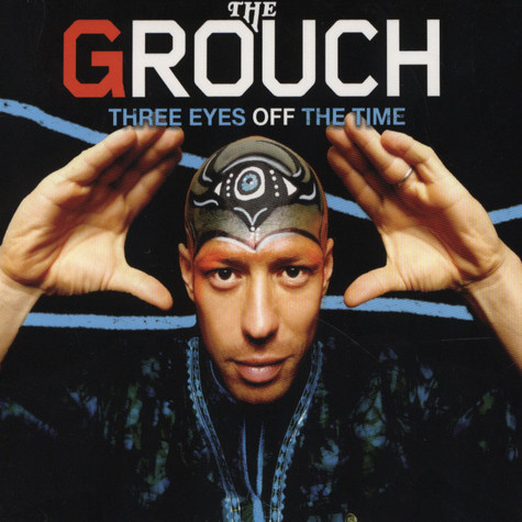 Grouch, The - Three Eyes Off The Time