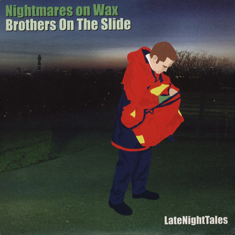 Nightmares on Wax - Brothers on the slide