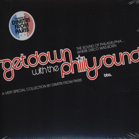 Dimitri From Paris - Get Down With The Philly Sound