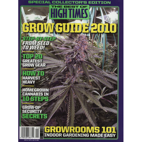 High Times Magazine - The Best Of High Times - Grow Guide 2010