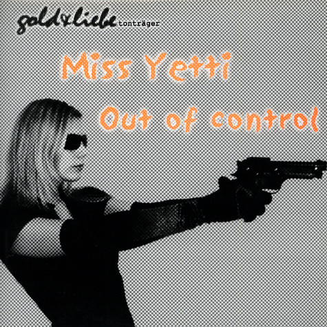 Miss Yetti - Out Of Control