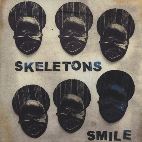 Skeletons (Nostalgia 77) - Smile