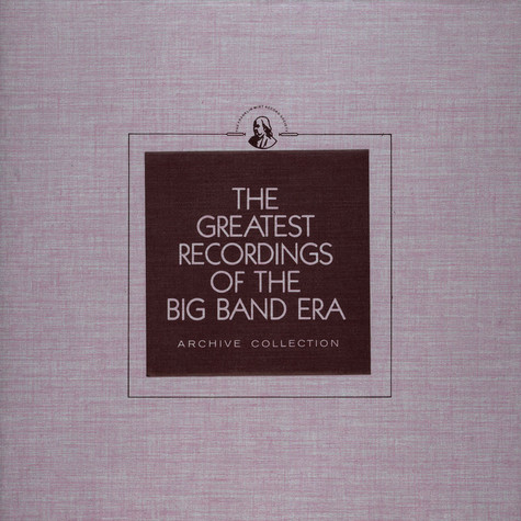 V.A. - The Greatest Recordings Of The Big Band Era - Lawrence Welk / Buddy Morrow / Dean Hudson / Chuck Foster / Carl Hoff