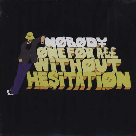 Nobody - One For All Without Hesitation
