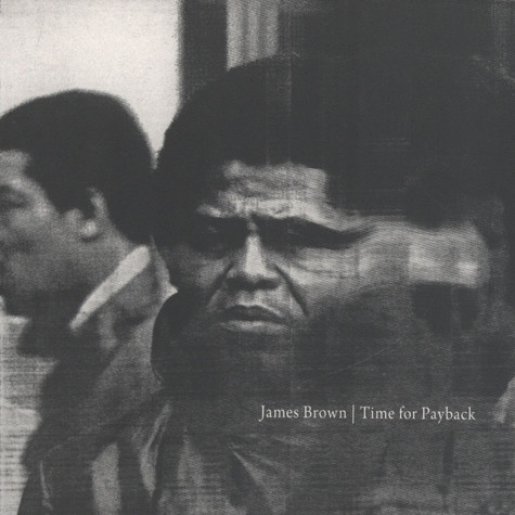 James Brown - Time For Payback
