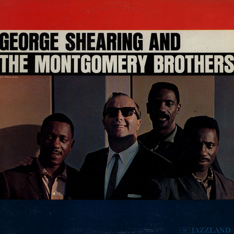 George Shearing And The Montgomery Brothers - George Shearing And The Montgomery Brothers