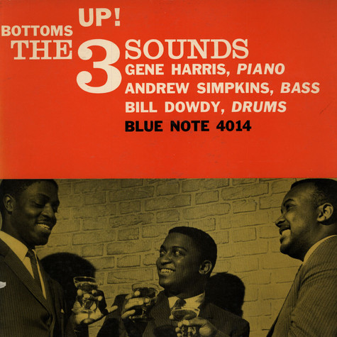 Three Sounds, The - Bottoms Up!