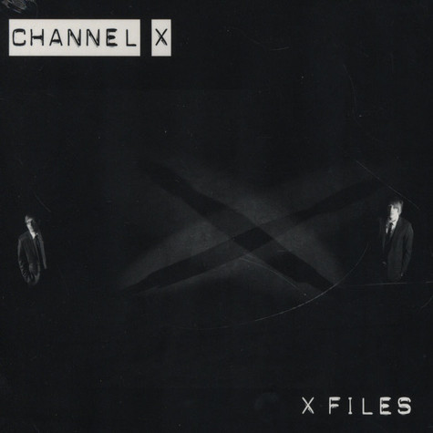 Channel X - X Files