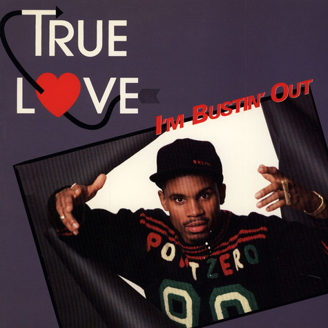 True Love - I'm Bustin' Out