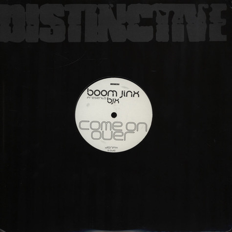Boom Jinx Presents BJX - Come On Over