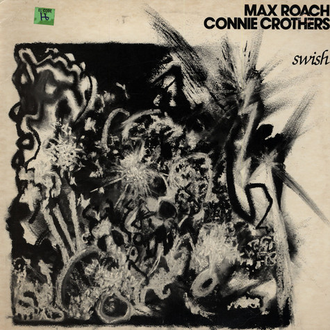 Max Roach / Connie Crothers - Swish