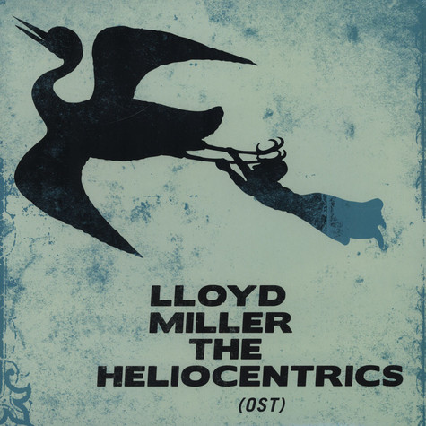 Lloyd Miller & The Heliocentrics - OST