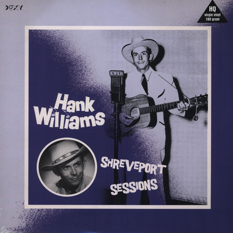 Hank Williams - Shreveport Sessions (August 1948- May 1949)