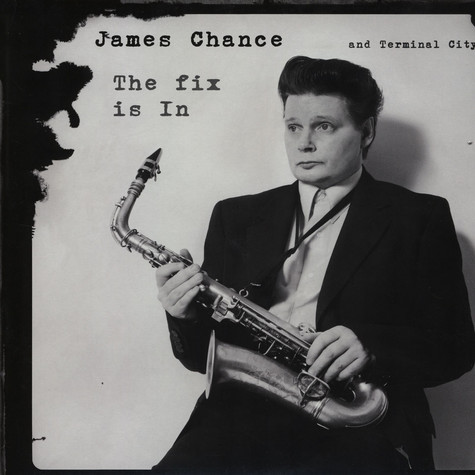 James Chance - The Fix Is In