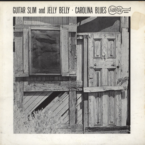 Guitar Slim And Jelly Belly - Carolina Blues