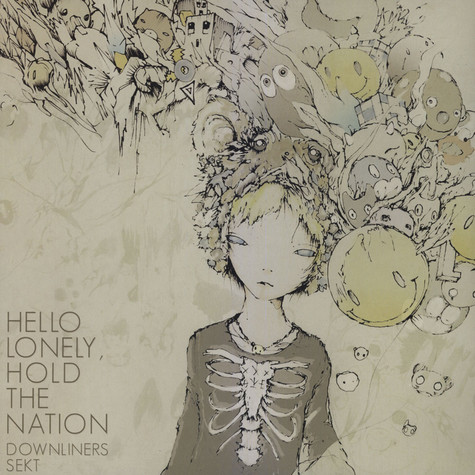 Downliners Sekt - Hello Lonely, Hold The Nation