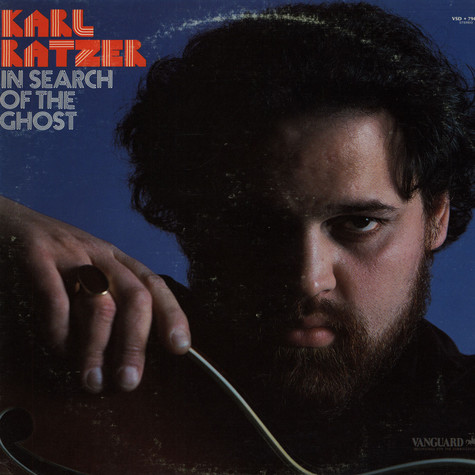 Karl Ratzer - In Search Of The Ghost