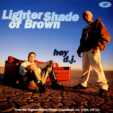 Lighter Shade Of Brown - Hey d.j.