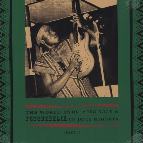 V.A. - The World Ends: Afro Rock & Psychedelia in 1970's Nigeria Part 1