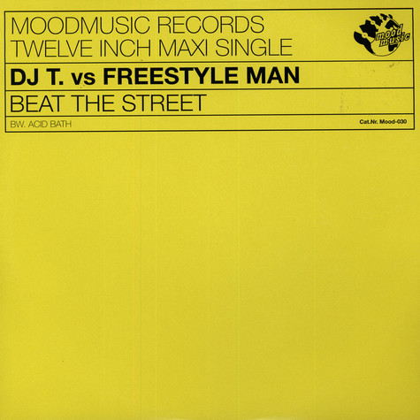 DJ T. vs. Freestyle Man - Beat The Street