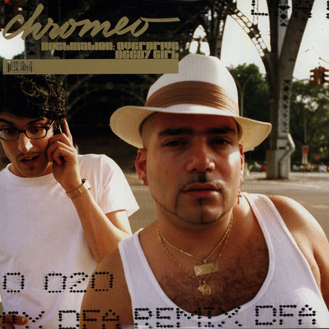 Chromeo - Destination overdrive