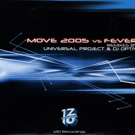 DJ Trace & Ryme Tyme / Ryme Tyme & Younghead - Move 2005 Vs Fever (Remixes By Universal Project & DJ Optiv)