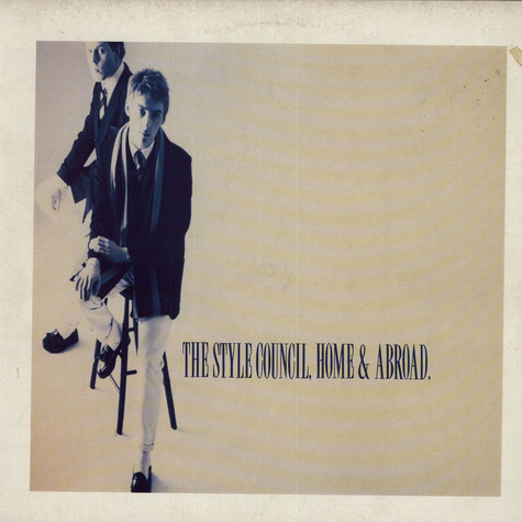 Style Council, The - Home & Abroad - The Style Coucil Live!