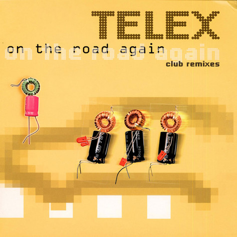Telex - On The Road Again - Club Remixes