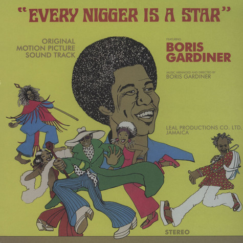 Boris Gardiner - Every Nigger Is A Star