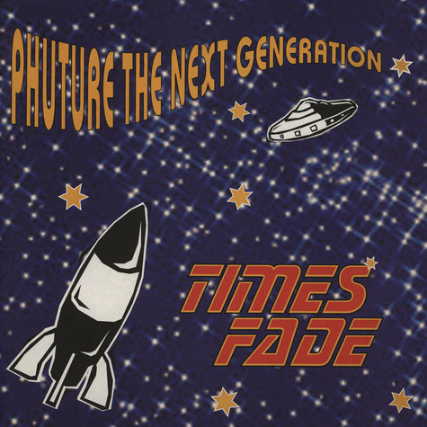 Phuture The Next Generation - Times Fade