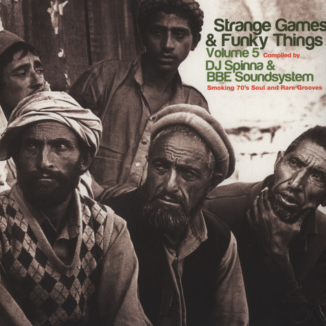 Strange Games And Funky Things - Volume 5 - Compiled by DJ Spinna & BBE Soundsystem