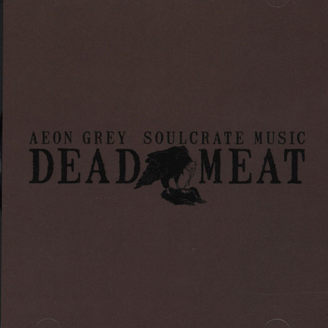 Aeon Grey of Maxilla Blue - Dead Meat - Soulcrate Music