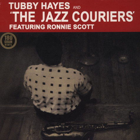 Tubby Hayes & The Jazz Couriers - Tubby Hayes & The Jazz Couriers Featuring Ronnie Scott