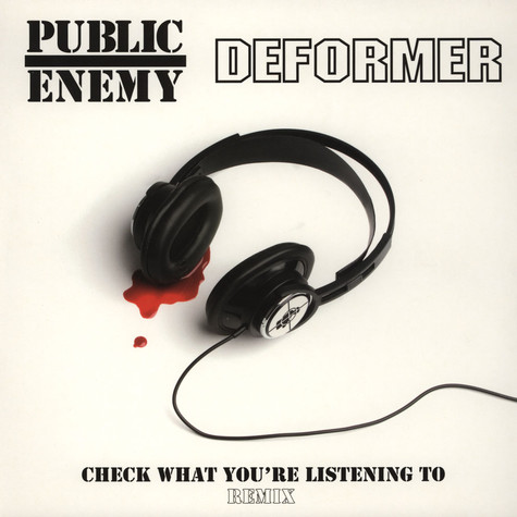 Public Enemy & Deformer - Check What You're Listing To