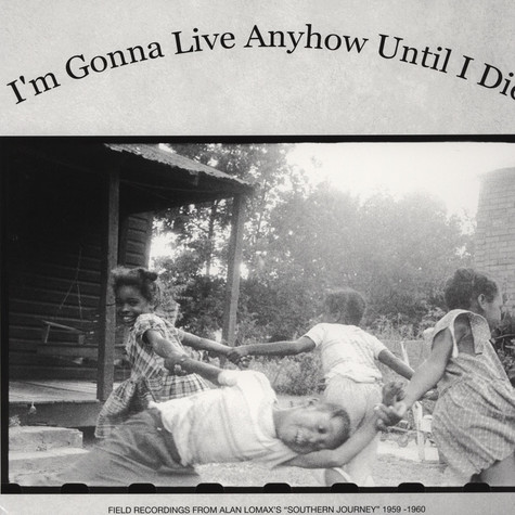 V.A. - I'm Gonna Live Anyhow Until I Die