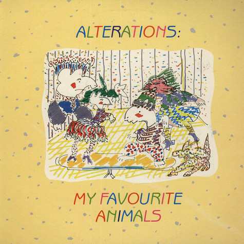 Alterations - My Favorite Animals