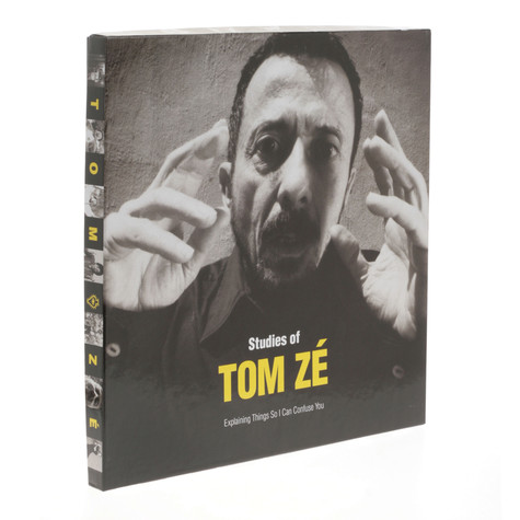 Tom Ze - Studies of Tom Zé Explaining Things So I Can Confuse You
